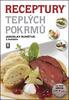 Receptury teplých pokrmů + CD ROM