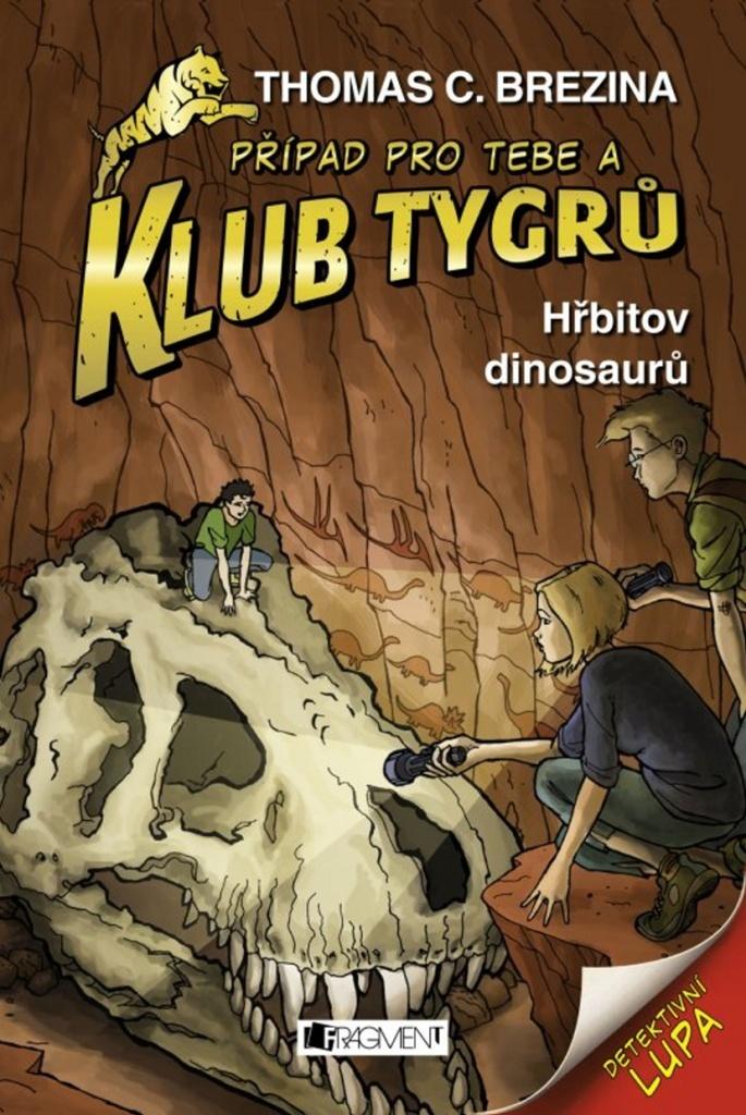 Klub Tygrů Hřbitov dinosaurů - Thomas Brezina