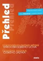 Přehled středoškolského učiva českého jazyka