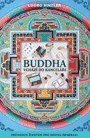 Buddha vchází do kanceláře, Průvodce životem pro novou generaci