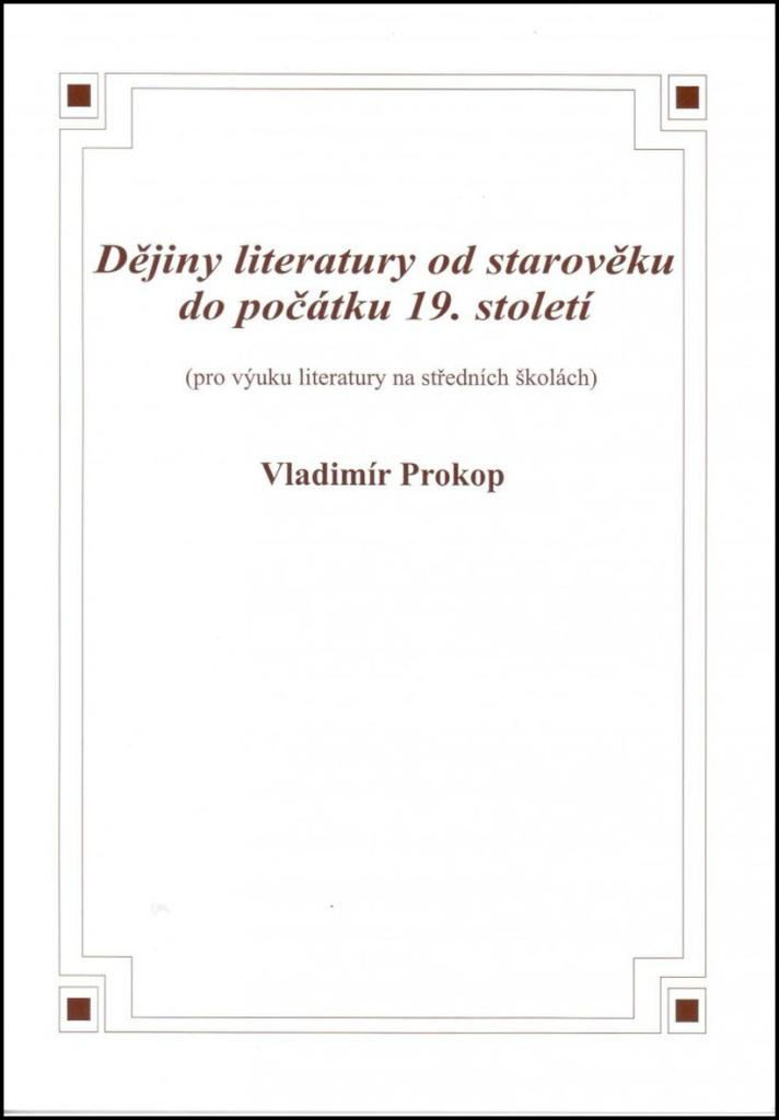 Dějiny literatury od starověku do počátku 19. století - Vladimír Prokop