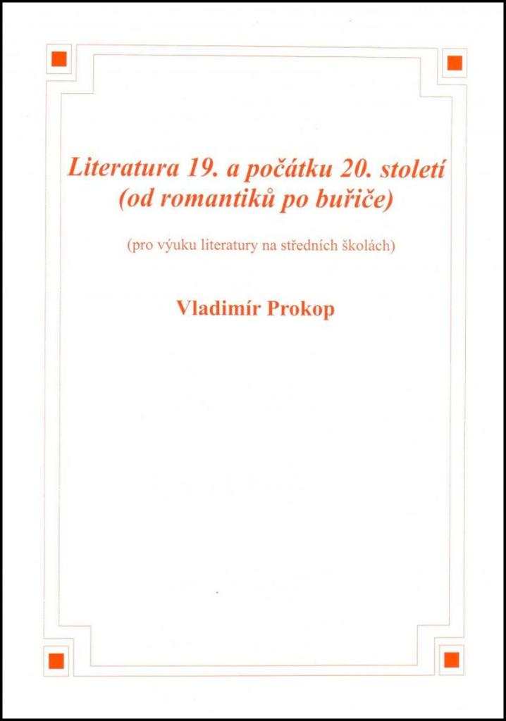 Literatura 19. a počátku 20. století - Vladimír Prokop