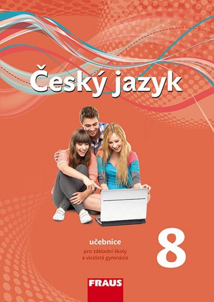 Český jazyk 8 Učebnice - Helena Chýlová