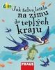 Čti+ Jak želva letěla na zimu do teplých krajů -