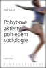 Pohybové aktivity pohledem sociologie