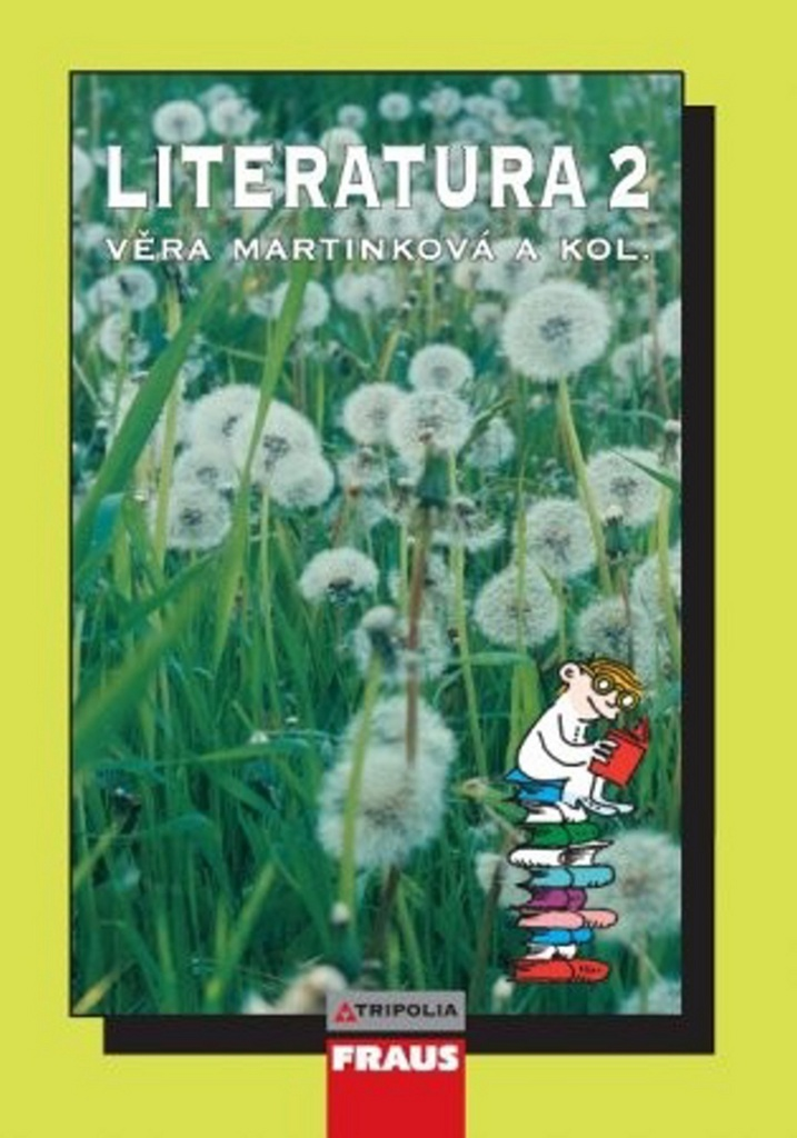 Literatura 2 pro SŠ - Věra Martínková