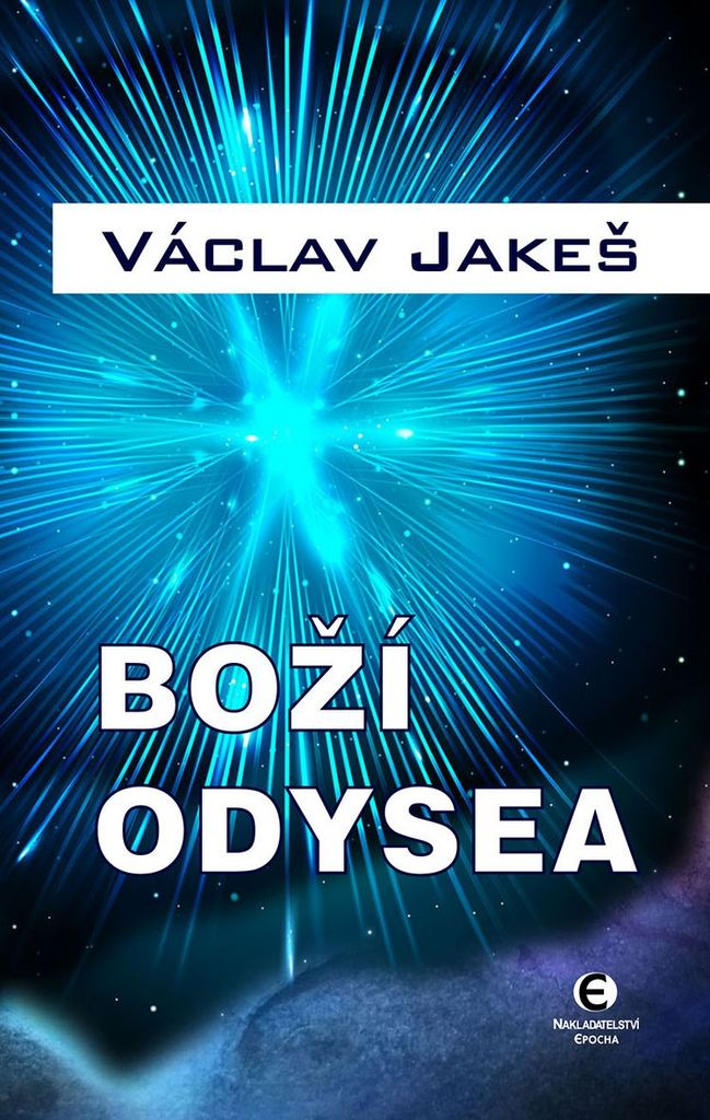 Boží odysea - Václav Jakeš