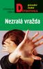 Nezralá vražda, Původní česká detektivka
