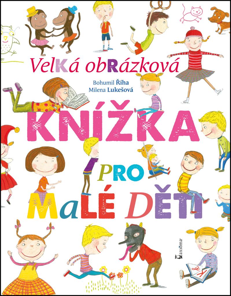 Velká obrázková knížka pro malé děti - Milena Lukešová