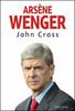 Arséne Wenger - John Cross