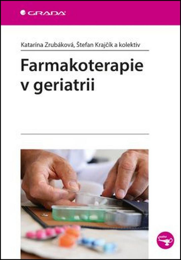 Farmakoterapie v geriatrii - Katarína Zrubáková