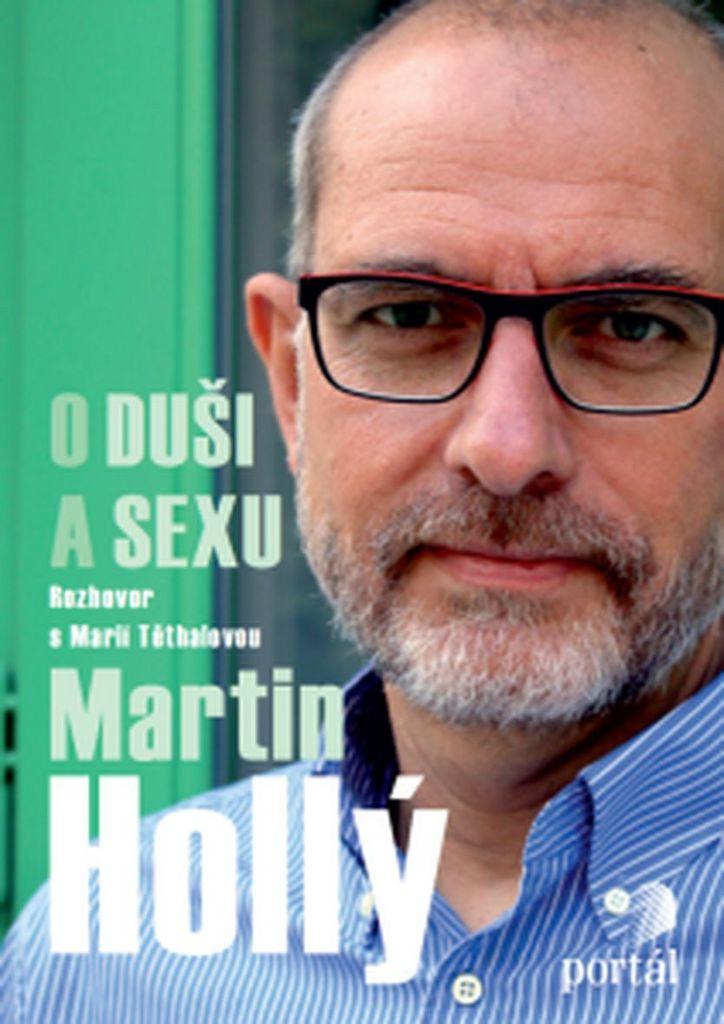Martin Hollý O duši a sexu - Martin Hollý