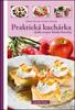 Praktická kuchárka, sladké recepty Zdenky Horeckej