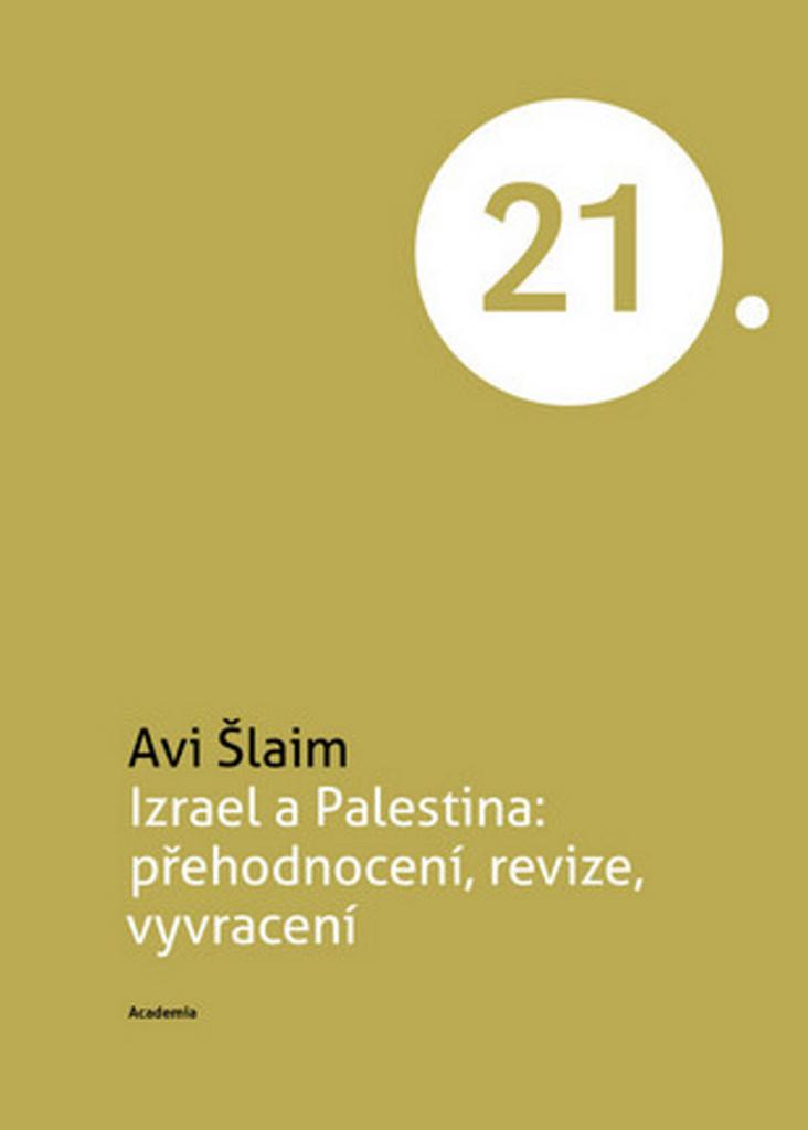 Izrael a Palestina - Avi Šlaim