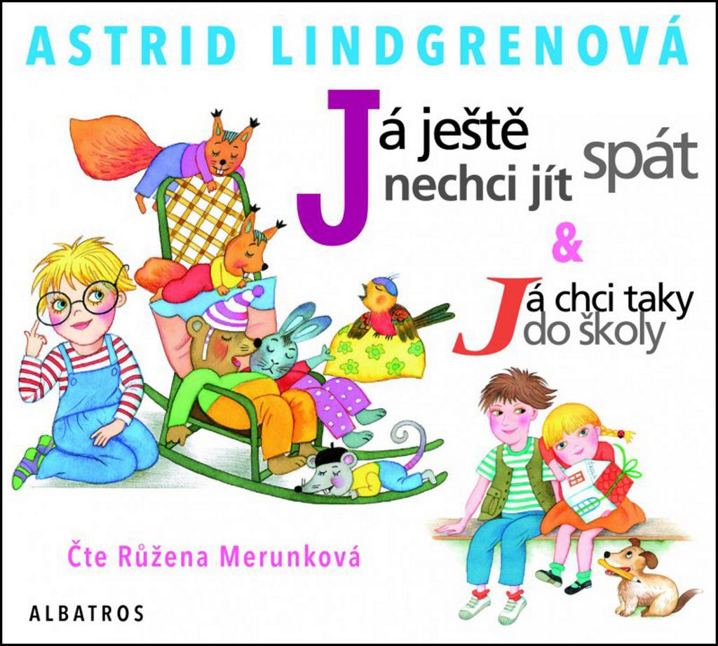 Já ještě nechci jít spát - Astrid Lindgrenová