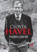 Člověk Havel, Prezident a jeho lidé