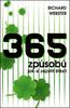 365 způsobů, jak si zajistit štěstí - Richard Webster