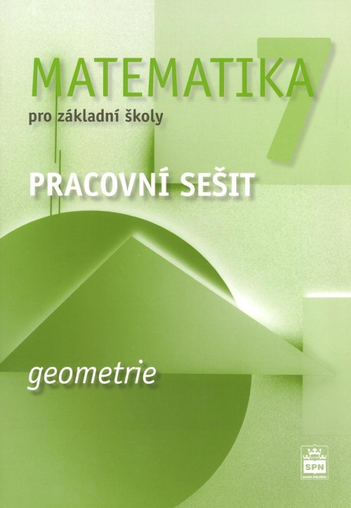 Matematika 7 pro základní školy Geometrie Pracovní sešit - Jitka Boušková