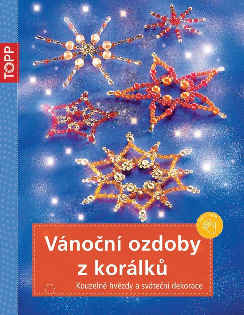 TOPP Vánoční ozdoby z korálků - Heidrun Röhr