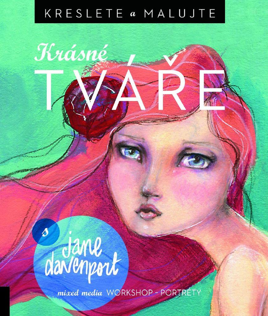 Kreslete a malujte Krásné tváře - Jane Davenport