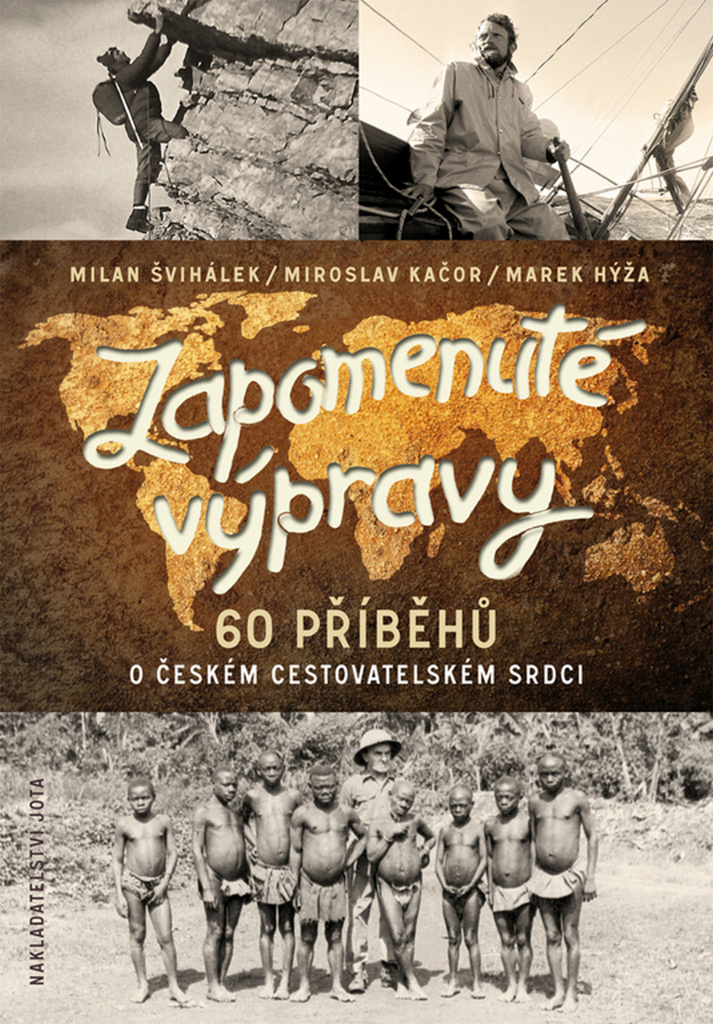 Zapomenuté výpravy - Miroslav Kačor