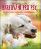 Barfování pro psy, Zdravé krmení nejlepšího přítele člověka