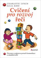 Cvičení pro rozvoj řeči, Prevence a náprava poruch komunikace u mladších dětí