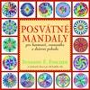 Posvátné mandaly, pro harmonii, rovnováhu a duševní pohodu