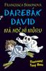Darebák David má noční můru - Francesca Simon