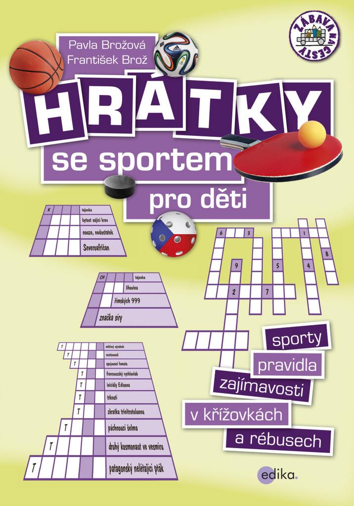 Hrátky se sportem pro děti - Pavla Brožová
