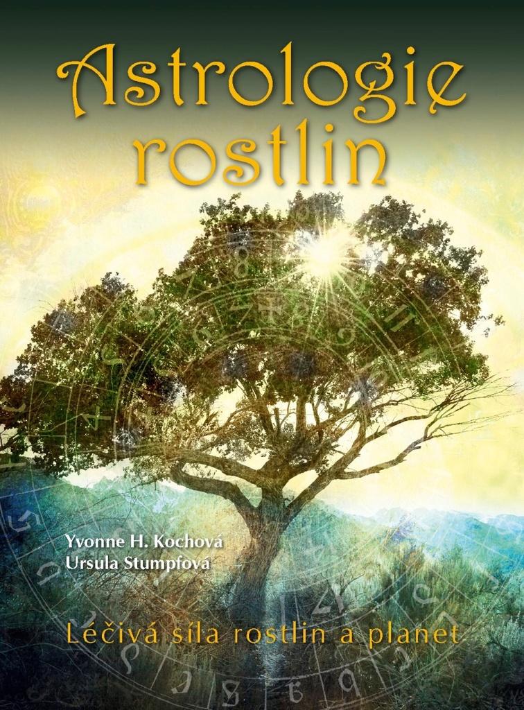 Astrologie rostlin - Ursula Stumpfová