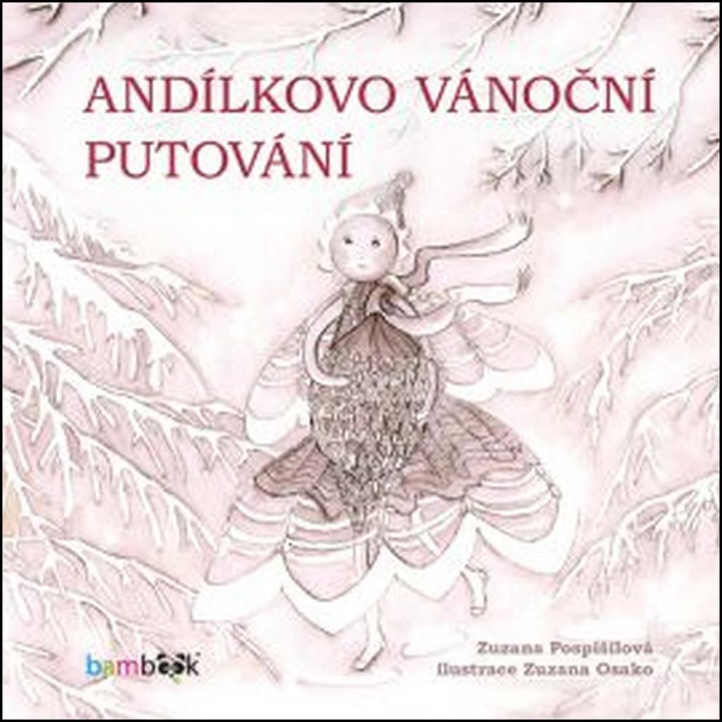 Andílkovo vánoční putování - Zuzana Osako