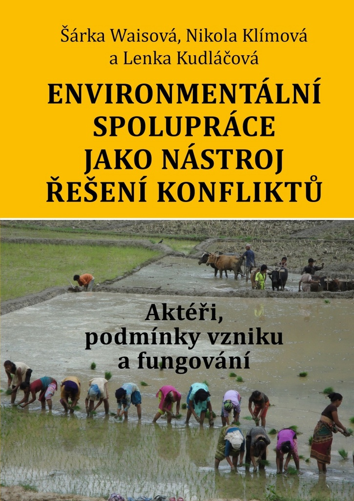 Environmentální spolupráce jako nástroj řešení konfliktů - Nikola Klímová