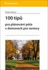 100 tipů pro plánování péče v domovech pro seniory - Barbara Messer