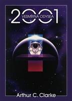 2001 Vesmírná odysea - Arthur C. Clarke
