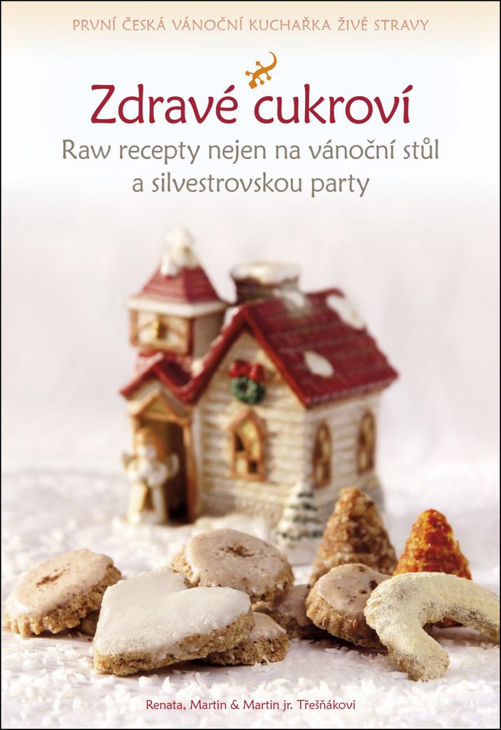 Zdravé cukroví - Renata Třešňáková