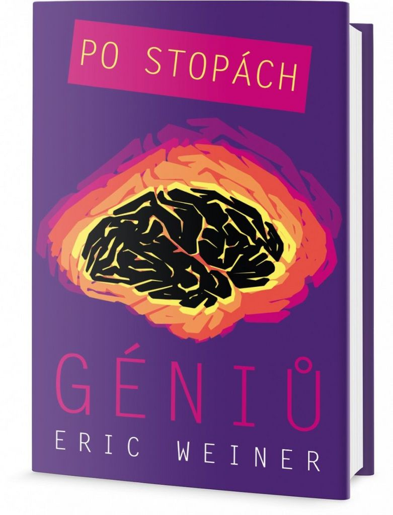 Po stopách géniů - Eric Weiner