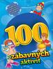 100 zábavných aktivit - chlapci -