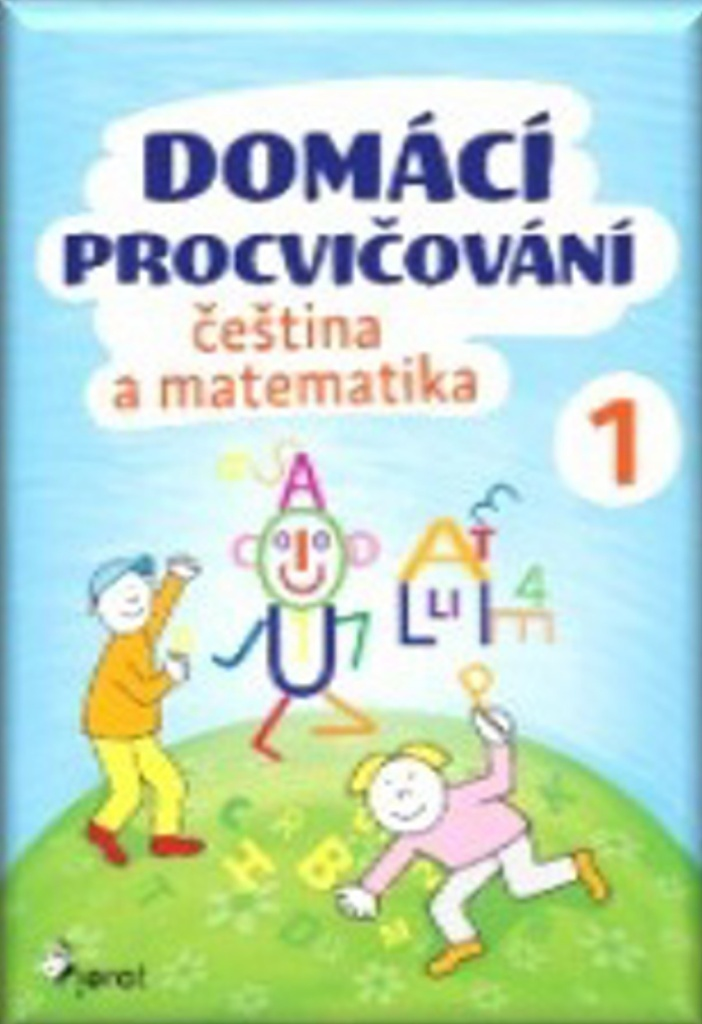 Domácí procvičování čeština a matematika 1 - Iva Nováková
