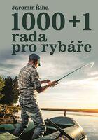 1000+1 rada pro rybáře - Jaromír Říha