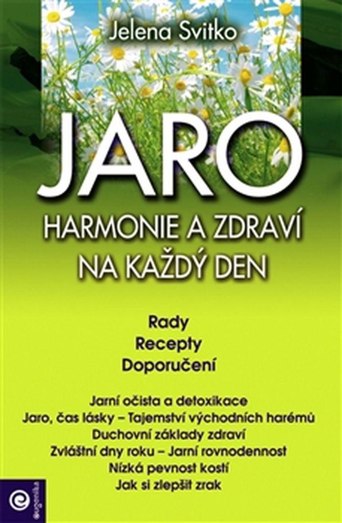 Jaro Harmonie a zdraví na každý den - Jelena Svitko