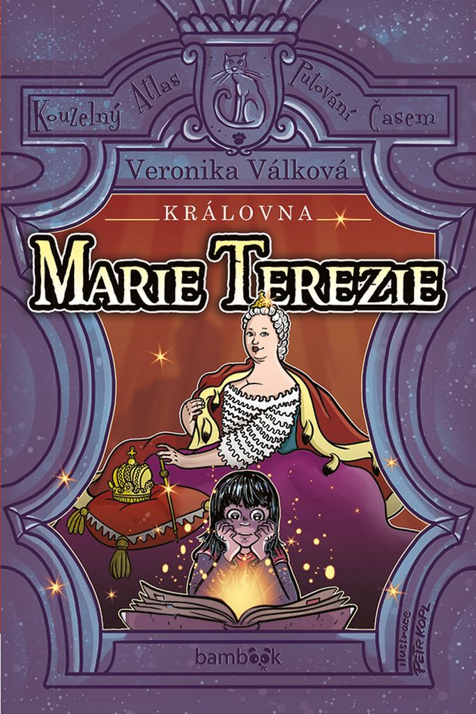 Královna Marie Terezie - Veronika Válková