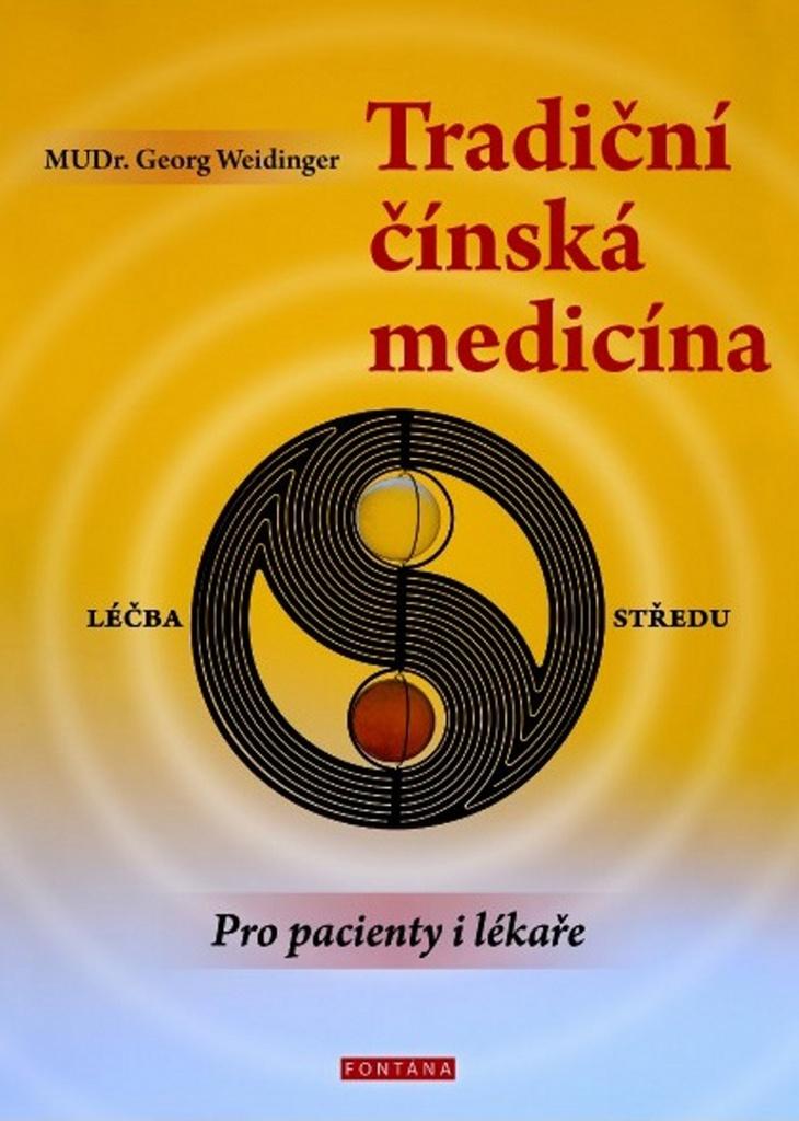 Tradiční čínská medicína - Georg Weidinger