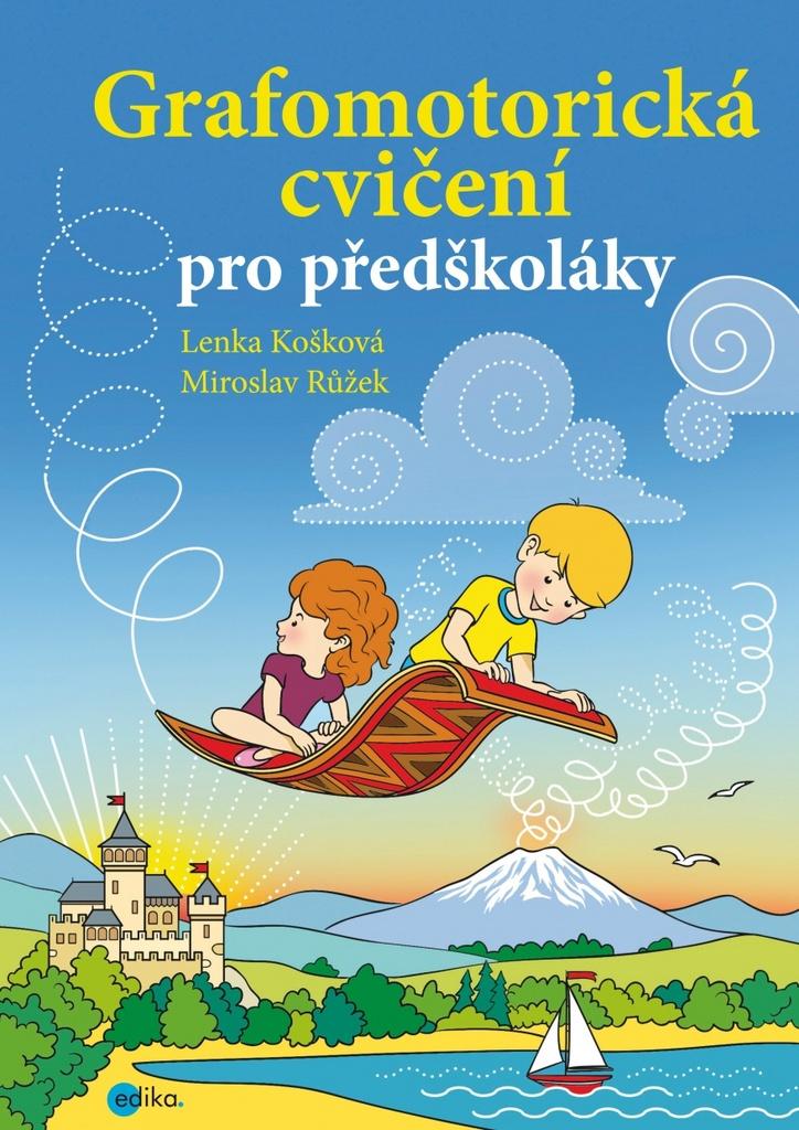 Grafomotorická cvičení pro předškoláky - Lenka Košková