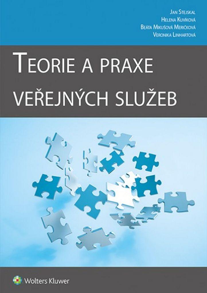 Teorie a praxe veřejných služeb - Jan Stejskal