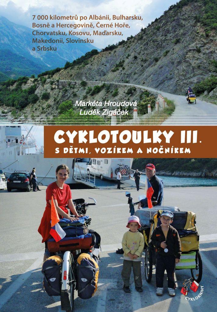 Cyklotoulky III. - Luděk Zigáček