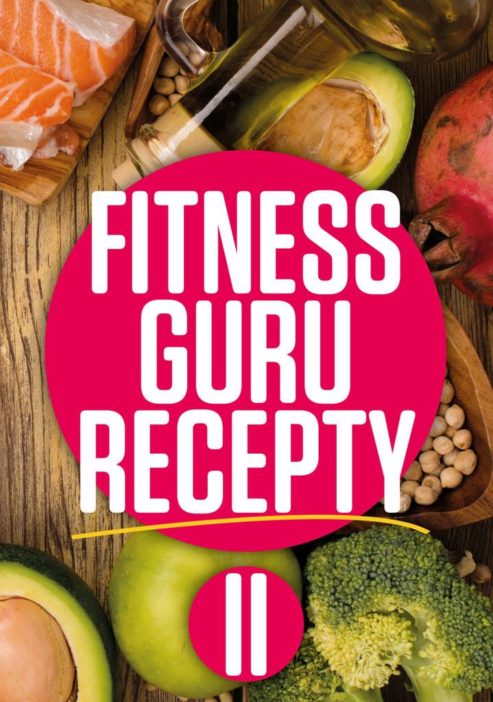 Fitness Guru Recepty 2 - Miroslav Kelij