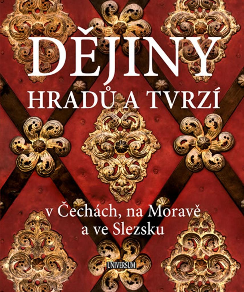 Dějiny hradů a tvrzí - Vladimír Soukup