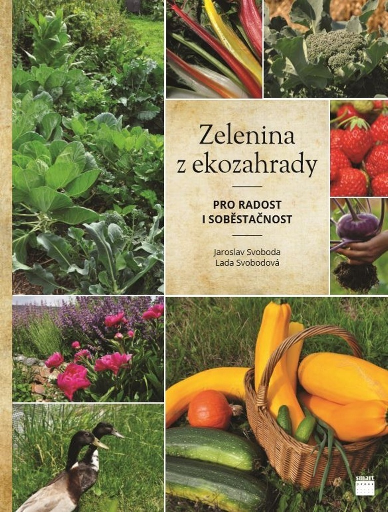 Zelenina z ekozahrady - Jaroslav Svoboda