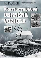 Protiletadlová obrněná vozidla - Ivo Pejčoch